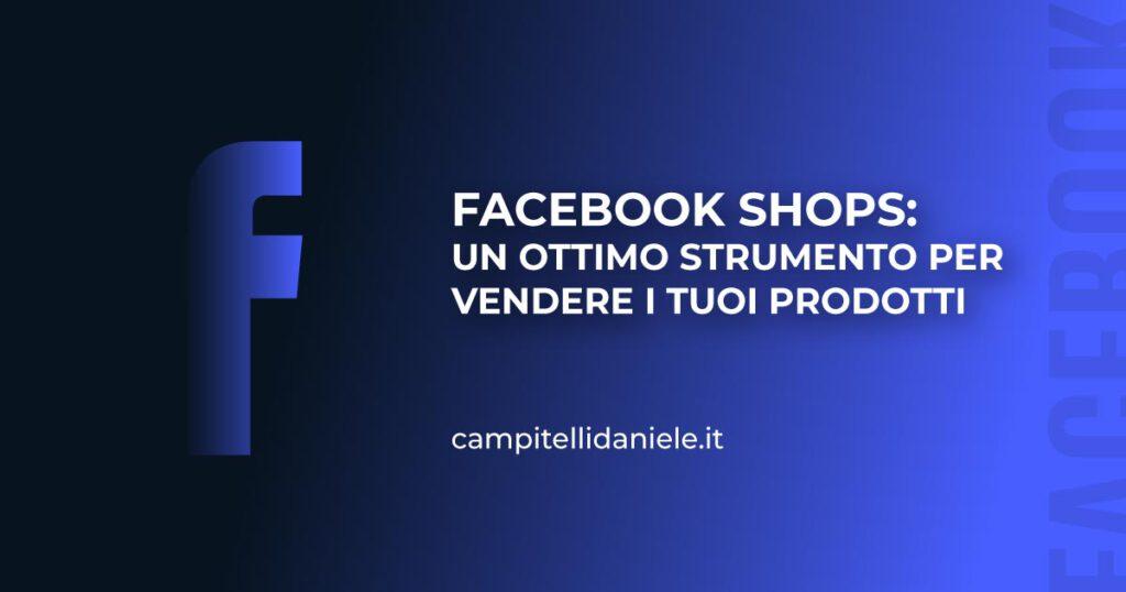 Facebook-Shop-ottimo-strumento-vendere-prodotti